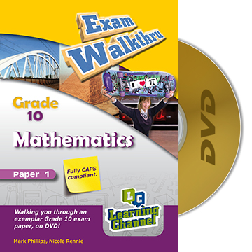 Grade 10 Exam WalkThru Mathematics Paper 1